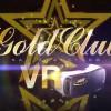 ゴールドクラブSFVR